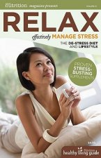 Relax: Effectively Manage Stress