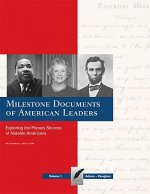 Milestone Documents of American Leaders-Volume 1