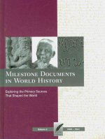 Milestone Documents in World History, Volume 3