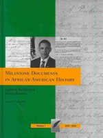 Milestone Documents in African American History, Volume 1