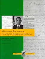 Milestone Documents in African American History, Volume 2