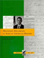 Milestone Documents in African American History, Volume 4