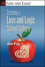 Creating a Love and Logic School Culture
