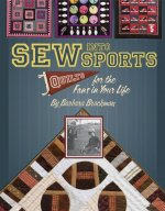 Sew Into Sports: Quilts for the Fans in Your Life