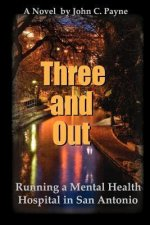 Three and Out: Running a Mental Health Hospital in San Antonio