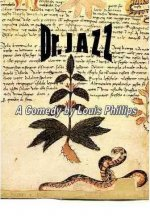 Dr. Jazz: A Comedy