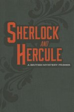 Sherlock and Hercule: A British Mystery Primer