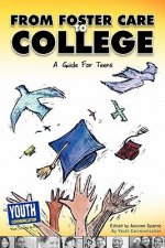 From Foster Care to College: A Guide for Teens