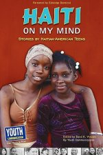 Haiti on My Mind: Stories by Haitian-American Teens