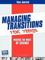 Teen Journal for Managing Transitions for Teens: Making the Most of Change