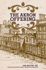 Akron Offering: A Ladies' Literary Magazine, 1849-1850