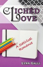 Cliched Love: A Satirical Romance