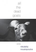 all the dead goats