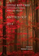 Little Red Tree International Poetry Prize 2014 - Anthology