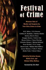 Festival of Crime: Nineteen Tales of Murder and Suspense by Twin Cities Sisters in Crime