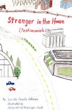 Stranger in the House (Testimonials)