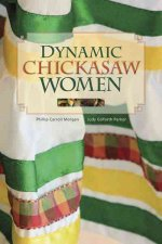 Dynamic Chickasaw Women