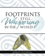 Footprints Still Whispering in the Wind