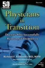 Physicians in Transition: Doctors Who Successfully Reinvented Themselves