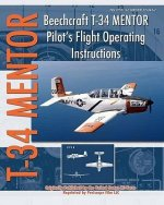 Beechcraft T-34 Mentor Pilot's Flight Operating Instructions