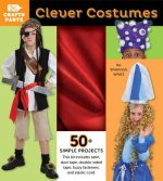 Clever Costumes [With Red Satin, Duct Tape, Elastic Cord, Fasteners]