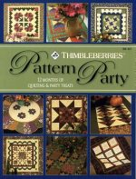 Thimbleberries Pattern Party: 12 Months of Quilting & Party Treats