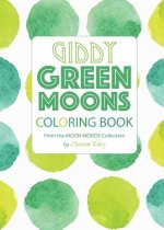 Giddy Green Moons Coloring Book
