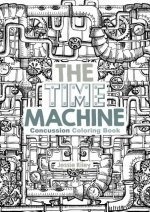 The Time Machine Concussion Coloring Book