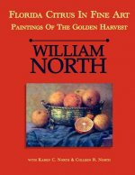Florida Citrus in Fine Art: Paintings of the Golden Harvest