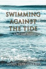 Swimming Against the Tide: A Wall Street Novel
