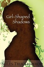 Girl-Shaped Shadows
