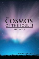 The Cosmos of the Soul II: Messages