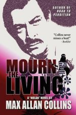 Mourn the Living