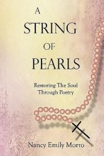 A String of Pearls: Restoring the Soul Through Poetry