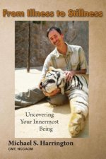 From Illness to Stillness: Uncovering Your Innermost Being