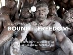 Bound to Freedom: Slavery to Liberation 2020