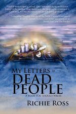 My Letters to Dead People: A Book You Should Write