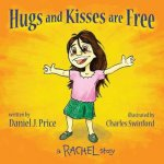 Hugs and Kisses Are Free