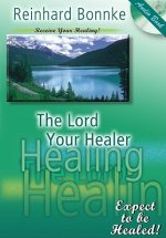 The Lord Your Healer