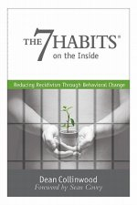 The 7 Habits on the Inside: Reducing Recidivism Through Behavioral Change