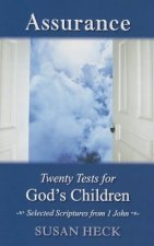 Assurance:: 20 Tests for God's Children