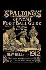 Spalding's Official Football Guide for 1912