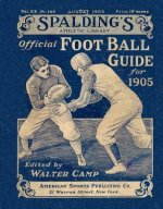 Spalding's Official Football Guide for 1905