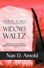 Merry Acres Widows Waltz