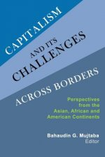 Capitalism and Its Challenges Across Borders: Perspectives from the Asian, African and American Continents