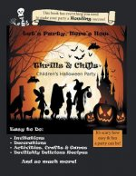 Let's Party, Here's How: Thrills & Chills, Children's Halloween Party