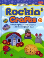 Rockin' Crafts: Everything You Need to Become a Rock-Painting Craft Star!