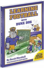 Learning Football with Duke Dog