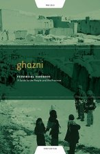 Ghazni Provincial Handbook: A Guide to the People and the Province
