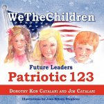 Wethechildren, Future Leaders - Patriotic 123